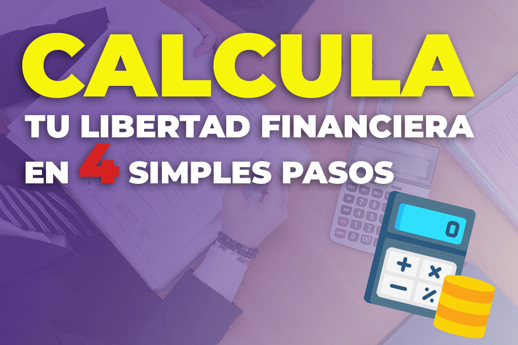 CALCULAR LIBERTAD FINANCIERA