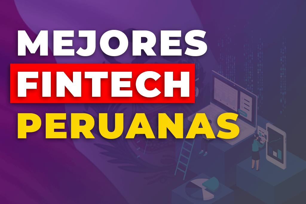 MEJORES Fintech del Perú