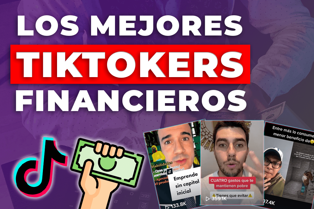 TikTokers de FINANZAS e INVERSIONES