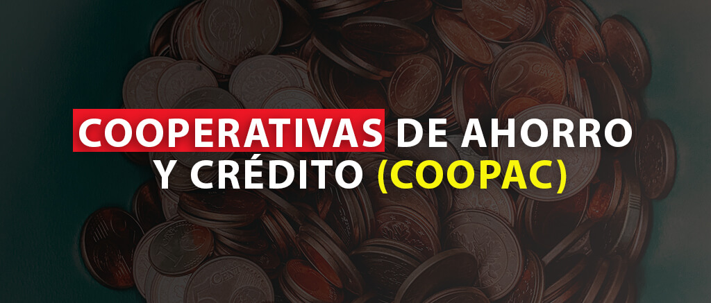 Inversión en cooperativas de ahorro o crédito (COOPAC)