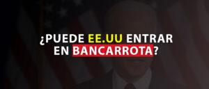 EE.UU en Bancarrota
