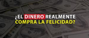 El dinero compra la felicidad