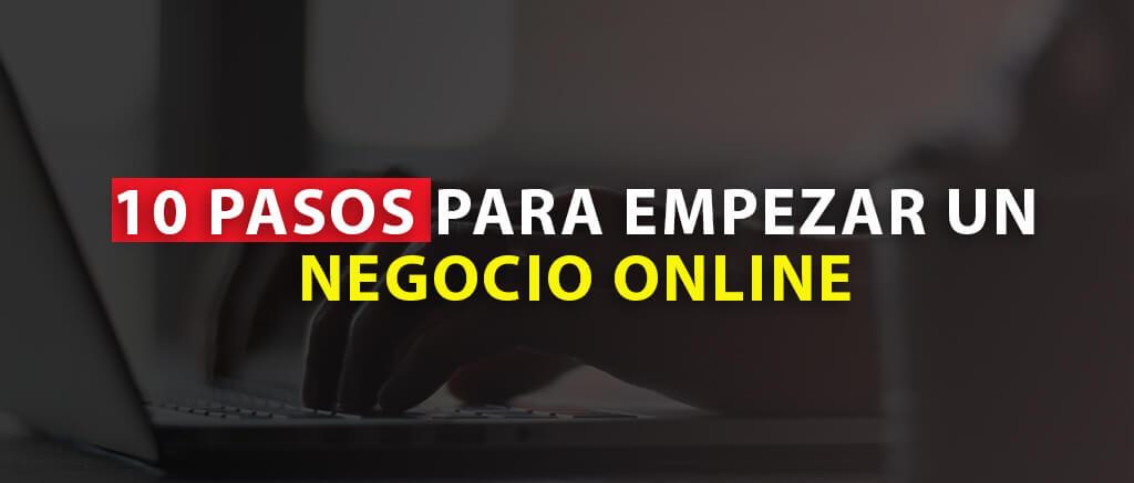 10 pasos para empezar un negocio online