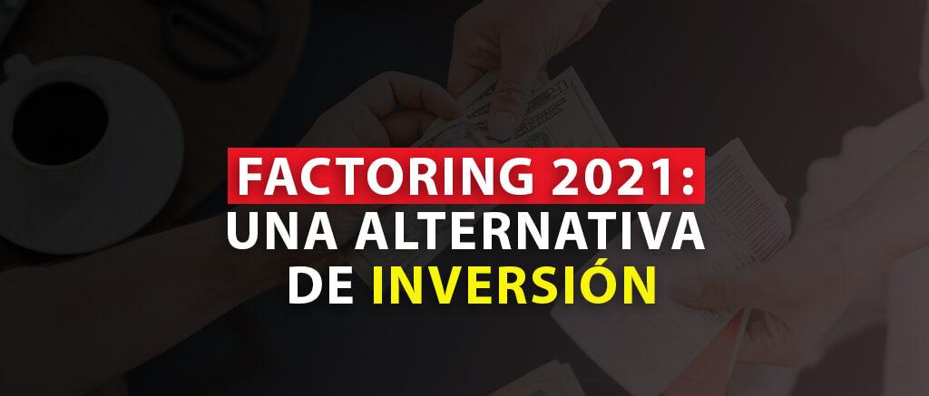 FACTORING EN 2021