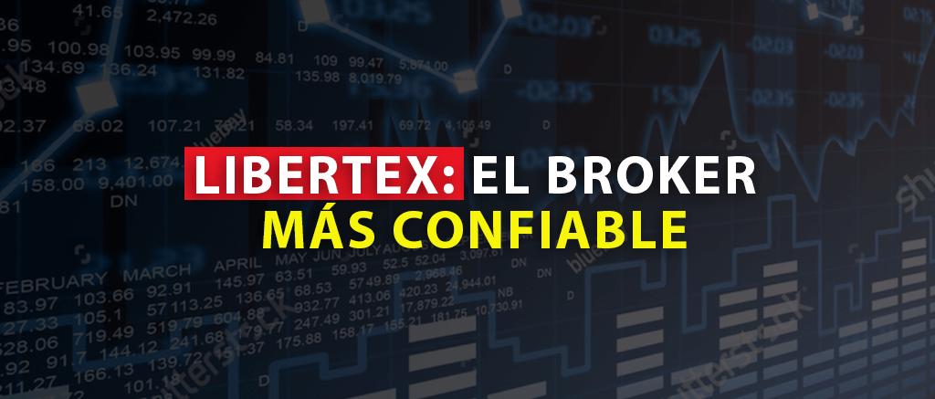 Libertex- el broker más confiable